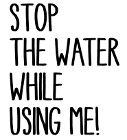 Stop The Water While Using Me! Gutscheincodes